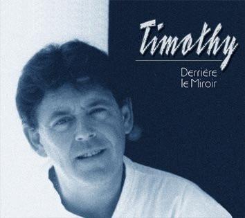 Imagens Timothy - Derriere le Miroir