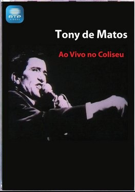 Tony de Matos - Ao Vivo no Coliseu (DVD) images