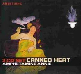 Imagens Canned Heat - Amphetamine Annie (2 CD)
