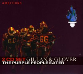 Imagens Gillan & Glover - The Purple People Eater (2CD)