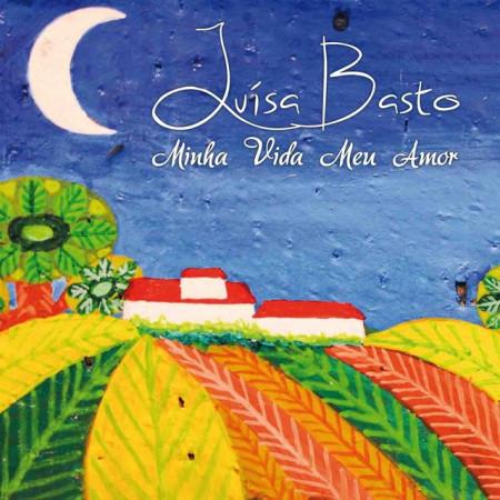 Imagens Luísa Basto - Minha Vida Meu Amor