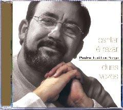 Imagens Padre José Luis Borga - Cantar é rezar duas vezes
