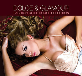 Imagens Dolce & Glamour - Fashion Chillhouse Selection (Duplo)