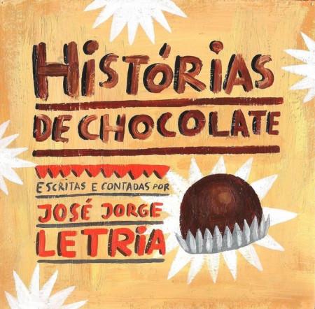 Imagens José Jorge Letria - Histórias de Chocolate