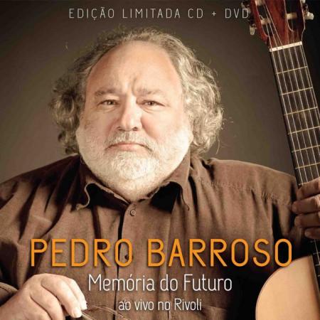 Imagens Pedro Barroso - Memória do Futuro (Ao Vivo no Rivoli) CD+DVD