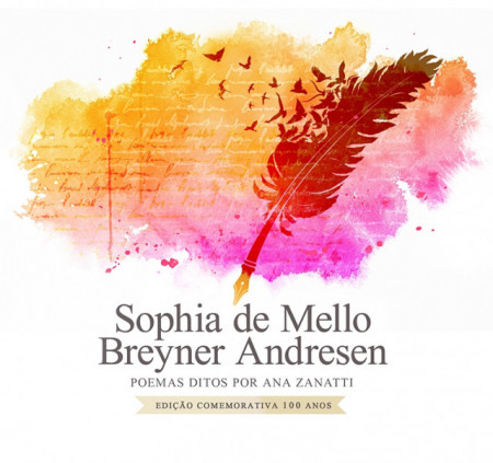 Imagens Sophia de Mello Breyner Andresen - Poemas Ditos Por Ana Zanatti