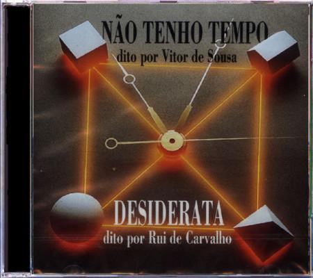 Imagens Vitor de Sousa/Rui de Carvalho - Não Tenho Tempo e Desiderata