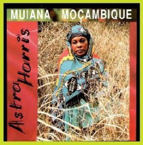 Astra Harris - Muiana Moçambique