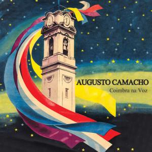 Augusto Camacho - Coimbra na Voz