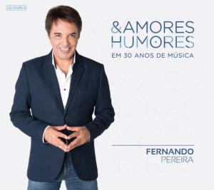 Fernando Pereira - Amores & Humores