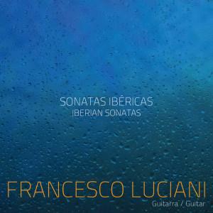 Francesco Luciani - Sonatas Ibéricas