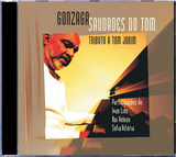 Gonzaga - Saudades do Tom