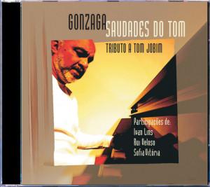 Gonzaga - Saudades do Tom