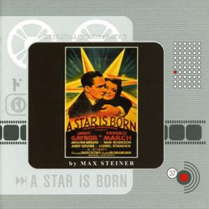 Max Steiner - A Star Is Born