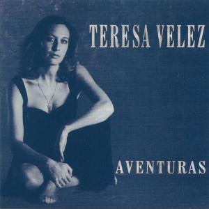 Teresa Velez - Aventuras