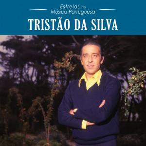 Estrelas da Música Portuguesa - Tristão da Silva