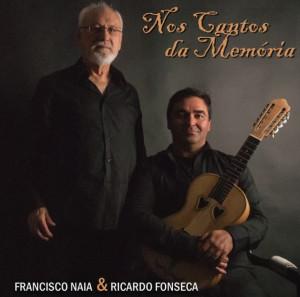 Francisco Naia & Ricardo Fonseca - Nos Cantos da Memória