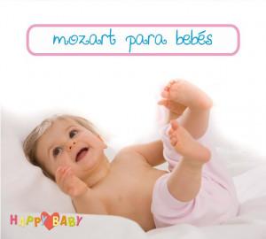 Happy Baby - Mozart para Bebés