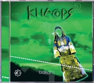 Kheops - Balkans