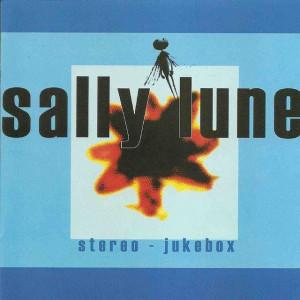 Sally Lune - Stereo Jukebox