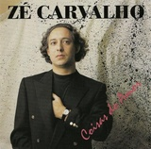 Zé Carvalho - Coisas do Amor