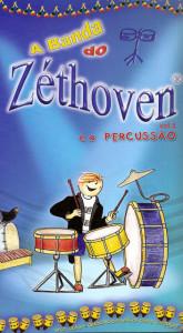 A Banda do Zéthoven - E A Percursão