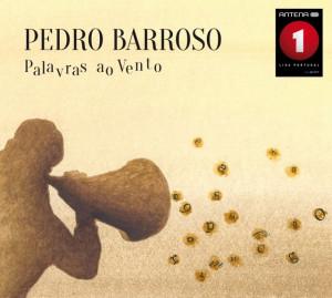 Pedro Barroso - Palavras ao Vento