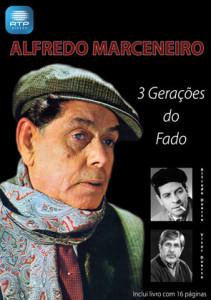 Alfredo Marceneiro - 3 Gerações do Fado (DVD)