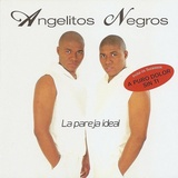 Angelitos Negros - La Pareja Ideal