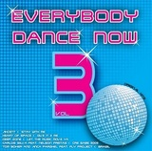 Everybody Dance Now Vol.3
