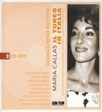 Gioachino Rossini - Maria Callas: Turco In Italia (2CD)