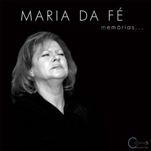 Maria da Fé - Memórias