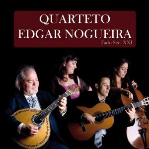 Quarteto Edgar Nogueira - Fado Sec. XXI