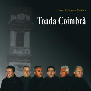 Grupo de Fados de Coimbra - Toada Coimbrã