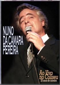 Nuno da Camara Pereira - Ao Vivo no Coliseu DVD