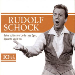 Schock Rudolf - Seine Schönsten Lieder Aus Oper, Operette Und Film (10 CD)