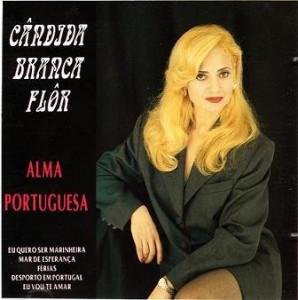 Cândida Branca Flôr - Alma Portuguesa