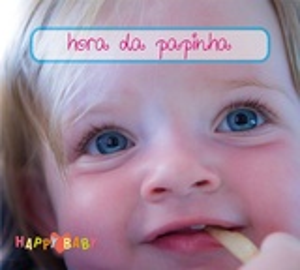 Happy Baby - Hora da papinha