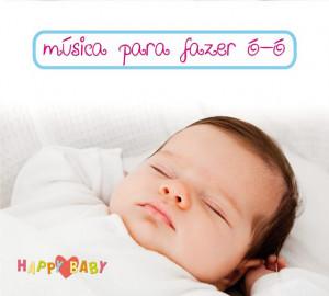 Happy Baby - Música para fazer ó-ó