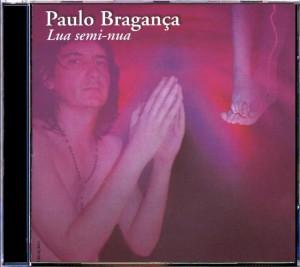 Paulo Bragança - Lua Seminua