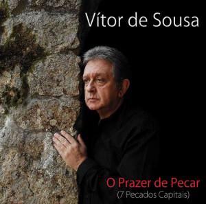 Vitor de Sousa - O Prazer de Pecar (7 Pecados Capitais)