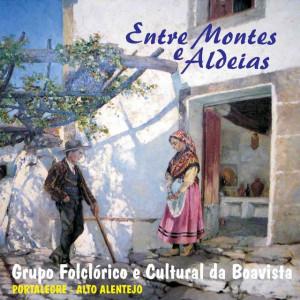 Grupo Folclórico da Boavista - Entre Montes e Aldeias