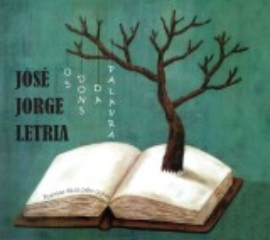 José Jorge Letria - Os Dons da Palavra