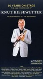 Knut Kiesewetter - 50 Years On Stage (4 CD)