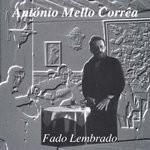 António Mello Correa - Fado Lembrado