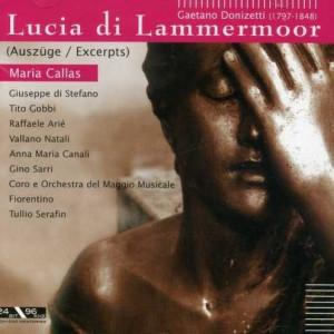 Gaetano Donizetti: Maria Callas - Lucia Di Lammermoor