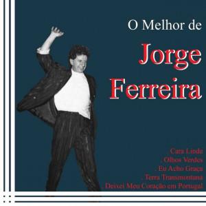 Jorge Ferreira - O Melhor de