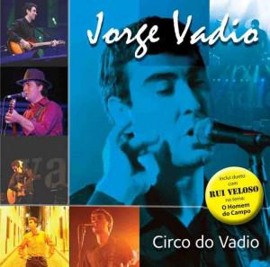 Jorge Vadio - Circo do Vadio