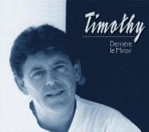 Timothy - Derriere le Miroir
