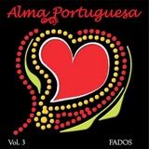 Alma Portuguesa - Fados